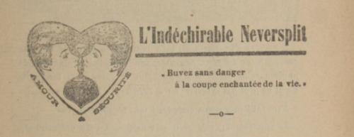 """Publicité pour le préservatif """"L'indéchirable Neversplit"""", 1911."""