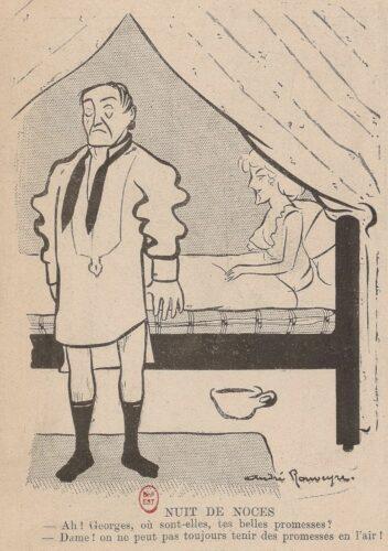 """Dessin de presse représentant un homme en chemise, interdit, debout au pied du lit où se trouve son épouse. Le dessin est intitulé """"Nuit de noces"""" et le dialogue suivant figure sous l'image : """"-Ah ! Georges, où sont-elles, tes belles promesses ? -Dame, on ne peut pas toujours tenir des promesses en l'air !"""""""