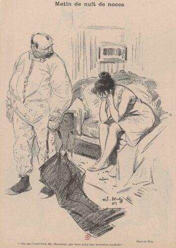 """Dessin de presse représentant une femme en chemise, assise sur le lit conjugal, la tête dans les mains, désespérée. Son mari, debout, est en train de se rhabiller. La légende indique """"On me l'avait bien dit, Monsieur, que vous aviez une mauvaise conduite !"""""""